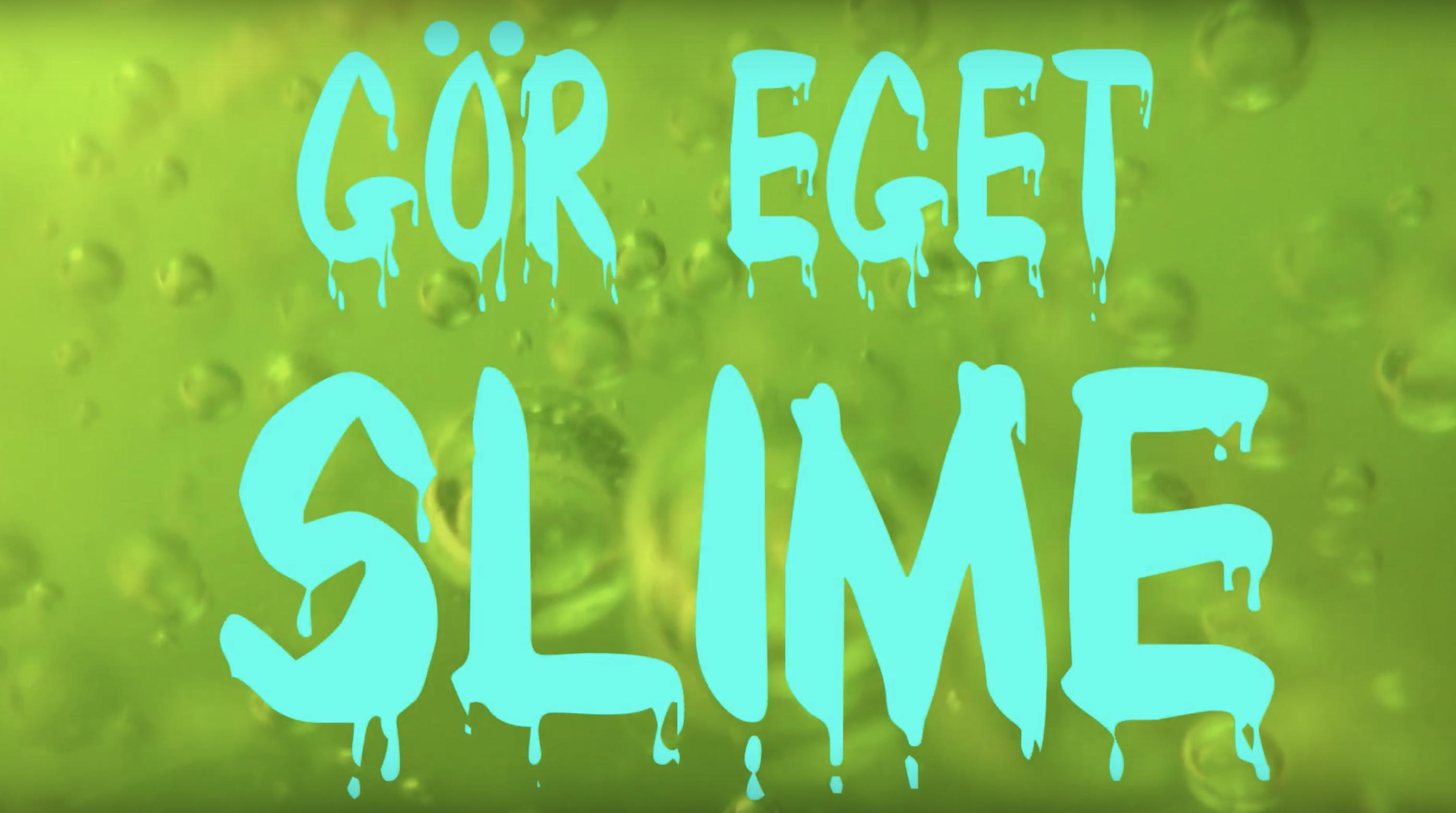 Göra eget slime/slajm - recept